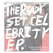 Play & Download Celebrity - EP by The Ready Set | Napster