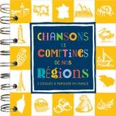 Chansons et comptines de nos régions by Jean-François Alexandre