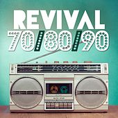 Play & Download Revival 70 / 80 / 90 by Various Artists | Napster