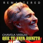 Que te vaya bonito by Chavela Vargas