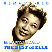 Play & Download The Best of Ella by Ella Fitzgerald | Napster