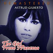 Play & Download The Girl from Ipanema by Astrud Gilberto | Napster