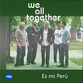 Play & Download Es mi Perú by We All Together | Napster
