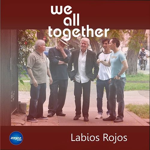 Labios Rojos by We All Together