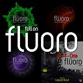 Play & Download Full On Fluoro - All-4-One (Mixed by Simon Patterson, Yahel, Activa & Liquid Soul) by Various Artists | Napster