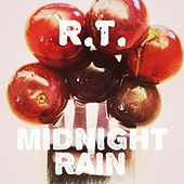 Midnight Rain by Rt