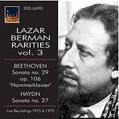 Play & Download Lazar Berman Rarities, Vol. 3 (Live) by Lazar Berman | Napster