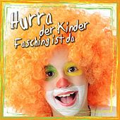 Hurra der Kinder Fasching ist da by Various Artists