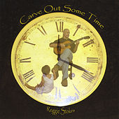 Play & Download Carve Out Some Time by Reggie Stokes | Napster