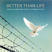Better Than Life by Shannon Wexelberg