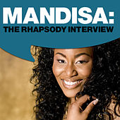 Play & Download Mandisa: The Rhapsody Interview by Mandisa | Napster