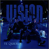 Play & Download Te Quiero by Vision | Napster