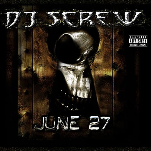 Play & Download June 27 Vol. 2 by DJ Screw | Napster