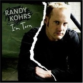 Play & Download I'm Torn by Randy Kohrs | Napster