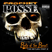 Play & Download The Return Part 2: Belly Of The Beast by Prophet Posse | Napster