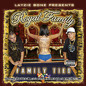 Family Ties by Royal Family