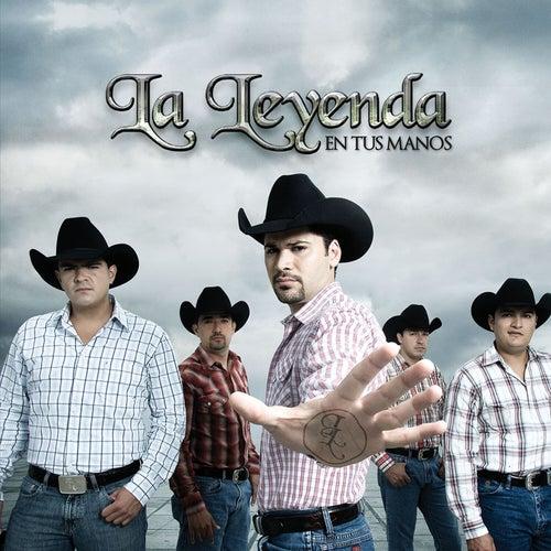 Play & Download En Tus Manos by La Leyenda | Napster