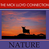 Play & Download Nature by The Mick Lloyd Connection | Napster