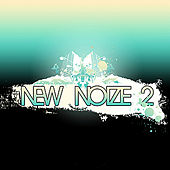 Play & Download New Noize 2 by Various Artists | Napster