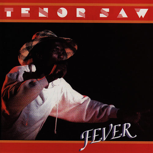 Play & Download Fever by Tenor Saw | Napster