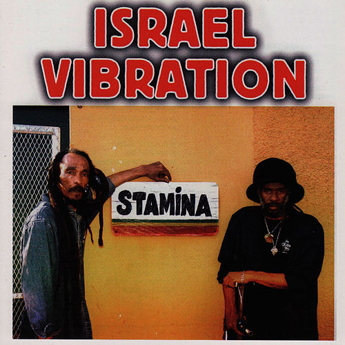 Stamina by Israel Vibration