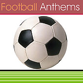 Football Anthems by Various Artists