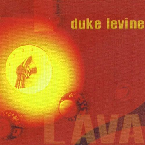Lava by Duke Levine