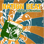 Play & Download Maracatuniversal by Nation Beat | Napster
