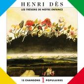 Trésors De Notre Enfance 1 by Henri Dès