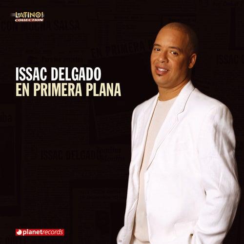 En Primera Plana by Isaac Delgado