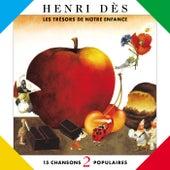 Trésors De Notre Enfance 2 by Henri Dès