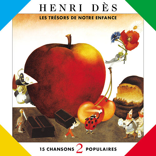 Play & Download Trésors De Notre Enfance 2 by Henri Dès | Napster