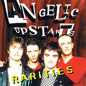 Play & Download Rarities by Angelic Upstarts | Napster