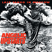 Last Tango in Moscow by Angelic Upstarts