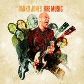 Fire Music von Danko Jones