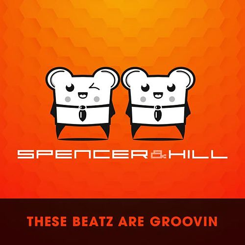 Play & Download These Beatz by Spencer & Hill | Napster
