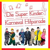 Die Super Kinder Karneval Hitparade by Various Artists