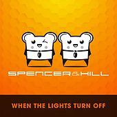 When the Lights by Spencer & Hill