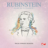 Play & Download Rubinstein: Melody No. 1 in F Major, Op. 3 (Digitally Remastered) by Prague Symphony Orchestra | Napster