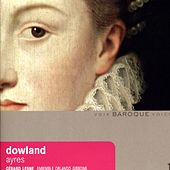 Play & Download Dowland: Ayres by Gérard Lesne | Napster
