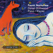 Play & Download Fauré: Nocturnes by Daniel Grimwood | Napster