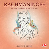 Play & Download Rachmaninoff: Prelude in C-Sharp Minor, Op. 3, No. 2 (Digitally Remastered) by Dubravka Tomsic | Napster