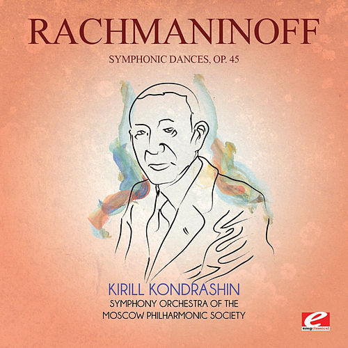 Rachmaninoff: Symphonic Dances, Op. 45 (Digitally Remastered) by Kirill Kondrashin