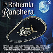 Play & Download La Bohemia Ranchera by Various Artists | Napster
