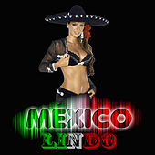 Play & Download Mexico Lindo by Various Artists | Napster