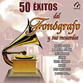 Play & Download 50 Exitos del Fonógrafo y Sus Recuerdos by Various Artists | Napster