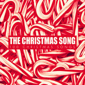 The Christmas Song - 100 Christmas Songs von Various Artists