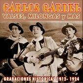 Play & Download Valses, Milongas, Y Más, Grabaciones Historicas 1912-1924 by Carlos Gardel | Napster