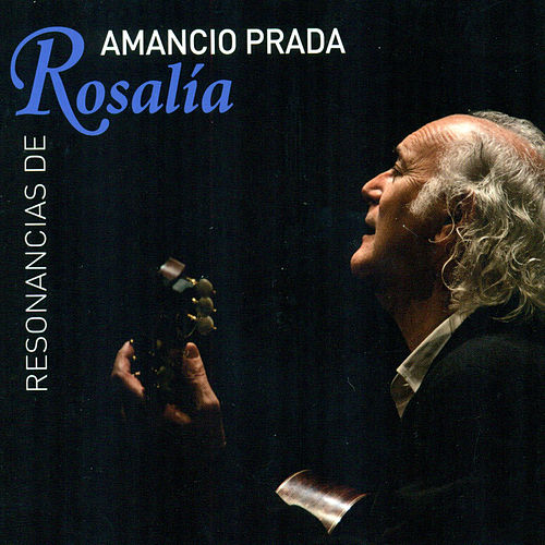 Resonancias de Rosalía de Castro by Amancio Prada