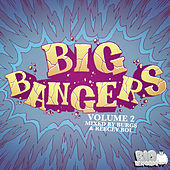 Play & Download Big Bangers Vol. 2 by Various Artists | Napster